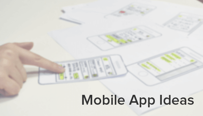Explore Some Amazing Mobile App Ideas for a new Startup