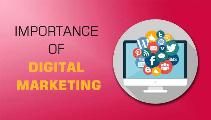 Know the Importance of Digital Marketing for Your Business