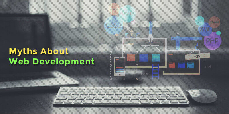 Common Myths About Web Development - A Confute