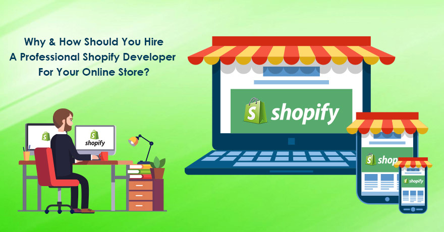 Why & How to Hire a Professional Shopify Developer for Your Online Store