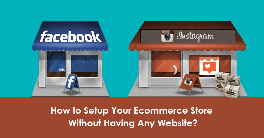 How to Setup Your eCommerce Store Without Having a Personal Website?