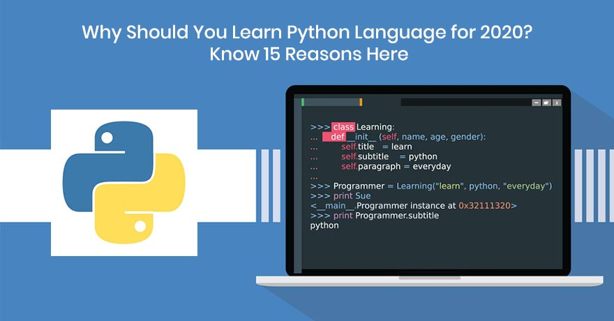 15 Good Reasons Why You Should Learn Python Programming Language