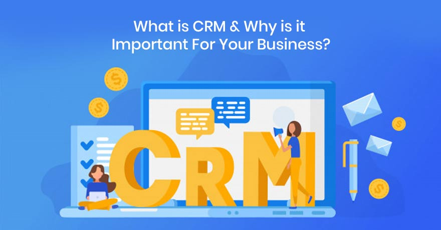 Read 12 Reasons Why CRM Tool is Valuable to Your Business