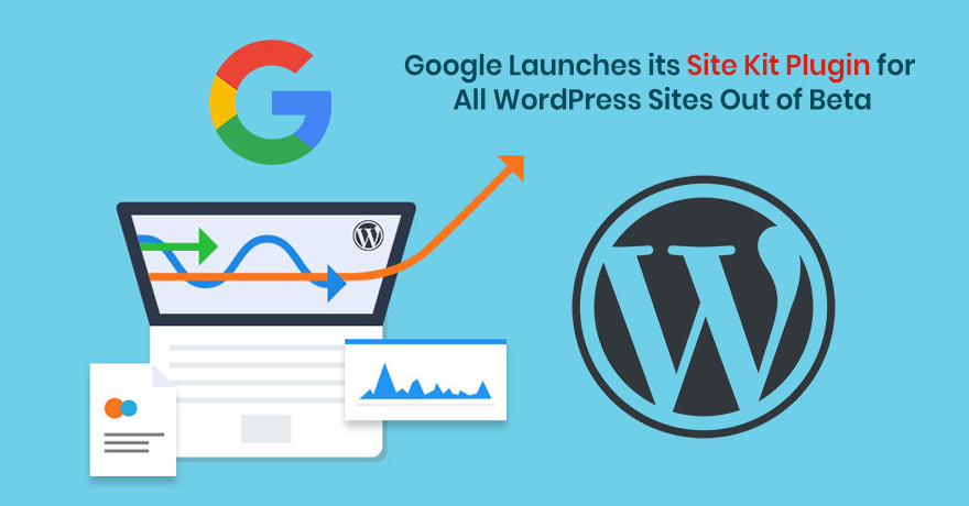 Google Releases Site Kit Plugin for All WordPress Users, Read All Here