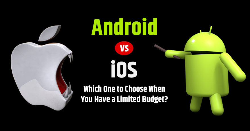 Android vs. iOS 8 Key Parameters to Consider When Having Limited Budget