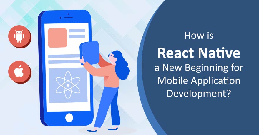 10 Reasons That Prove React Native is the Future of Mobile App Development