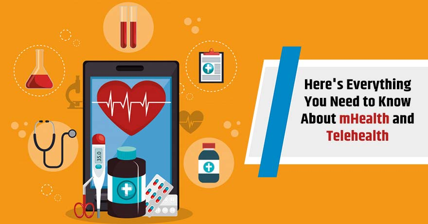 mHealth vs. Telehealth - Know How They Both are Different from Each Other