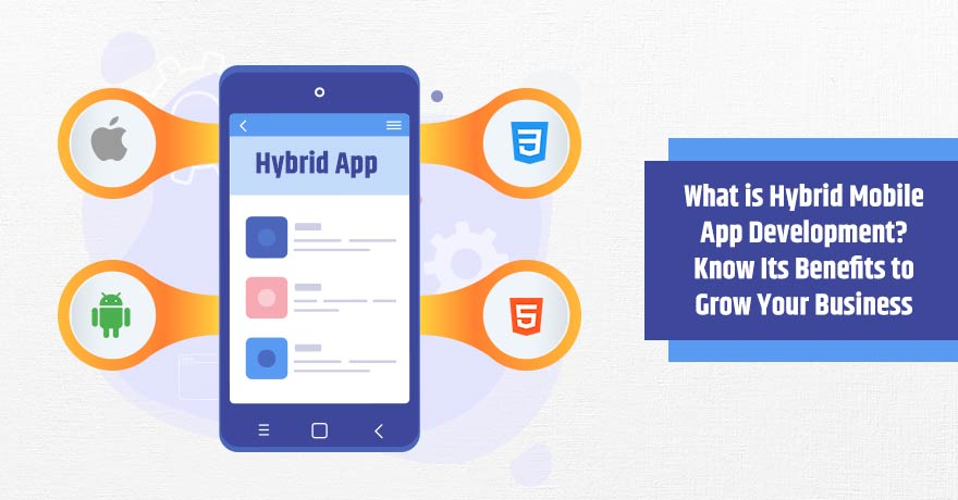 Why Have Hybrid Apps Become a Preferred Choice of Businesses?