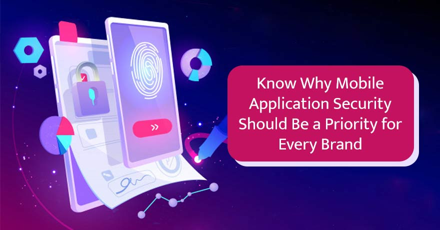 10 Crucial Factors to Consider to Make Your Mobile Application Secure
