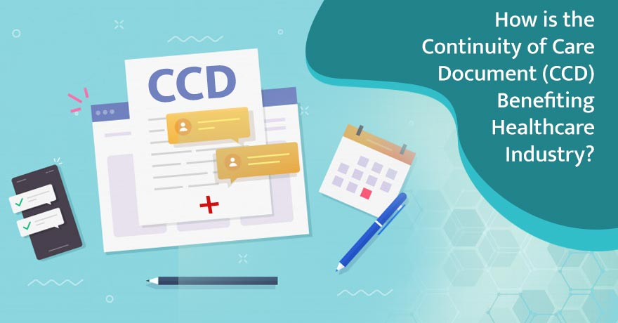 CCD (Continuity of Care Document) & its Impact on Healthcare Industry