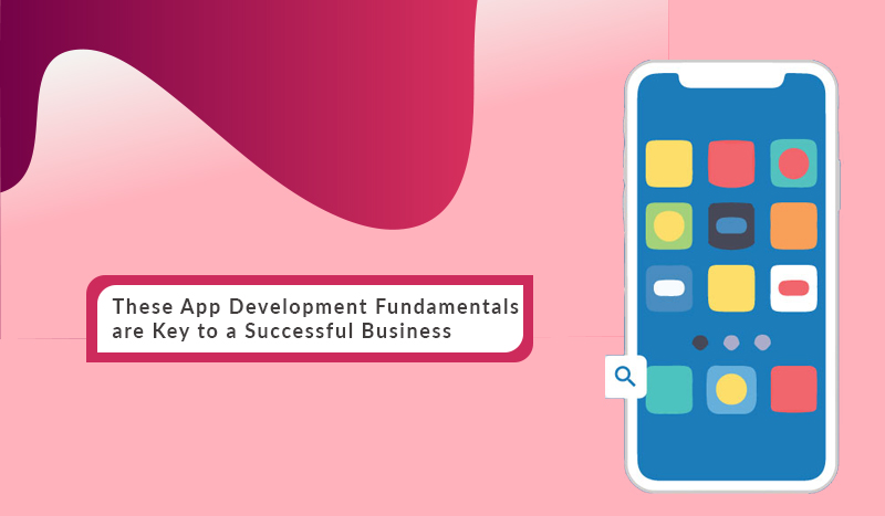 An Ultimate Guide on Application Development Fundamentals for Beginners
