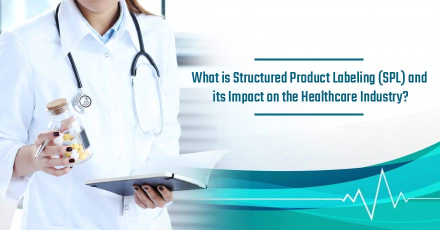 The Requirements, Goals & Benefits of Structured Program Labeling (SPL)