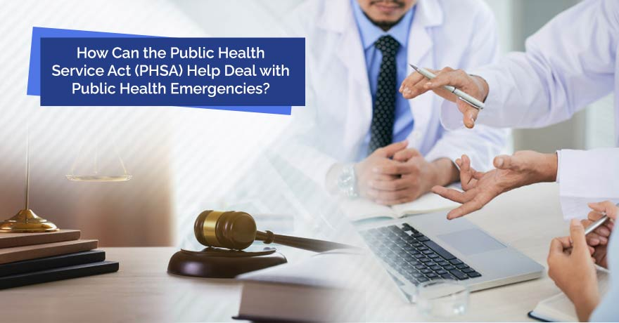 What is PHSA (Public Health Service Act) and Its Amendments?