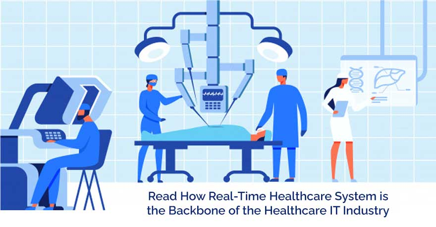 How is the Real-Time Health System Revamping the Healthcare IT Industry?