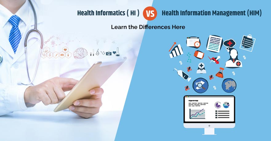 How Do Health Informatics (HI) & Health Information Management (HIM) Differ?
