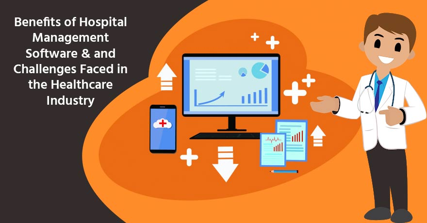 Hospital Management Software & Its Significance in the Healthcare IT Industry