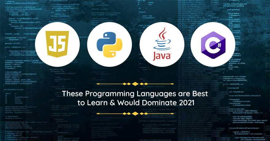 9 Programming Languages That Will Make a Major Impact in 2021