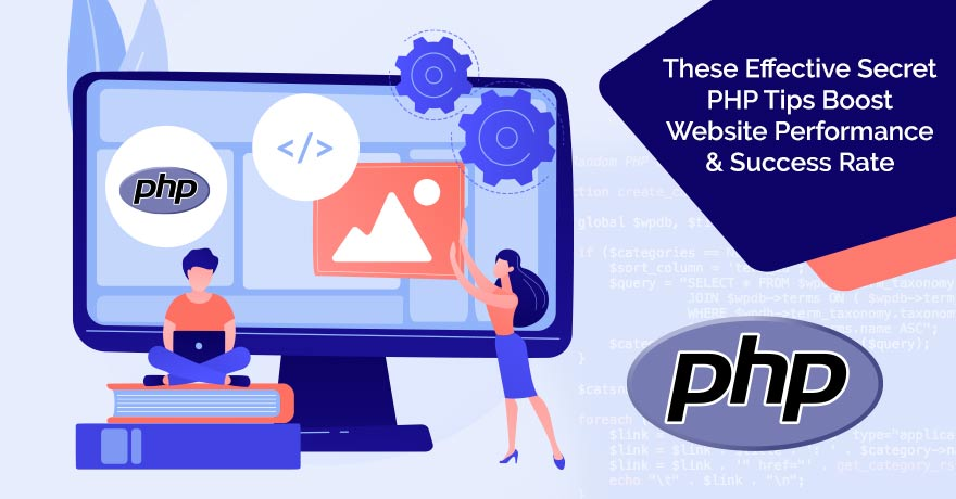 10 Effective PHP Development Tips to Boost Web Performance & Success Rate